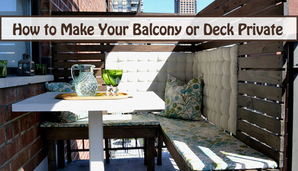 how to make your balcony or deck private- DIYscoop.com