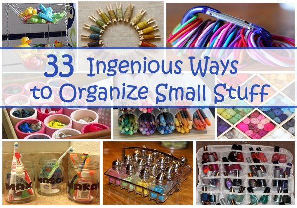 33 ingenious ways to organize small stuff- DIYscoop.com