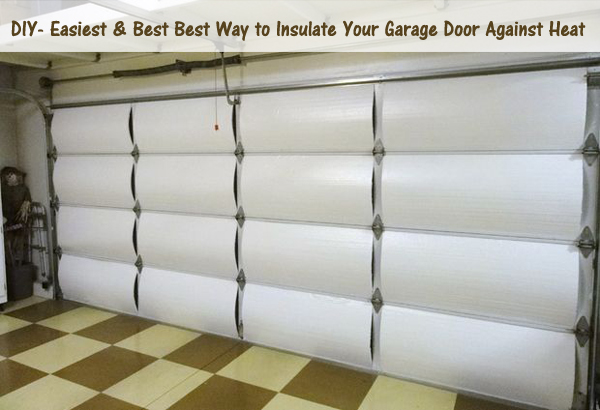 diy- easiest & best way to insulate your garage door against heat- DIYscoop.com