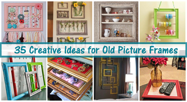 35 creative ideas for old picture frames= DIYscoop.com