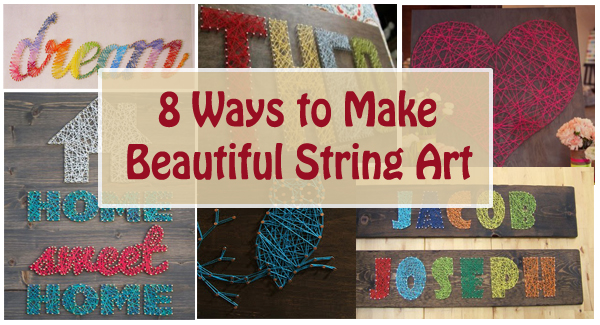 8 ways to make beautiful string art- DIYscoop.com