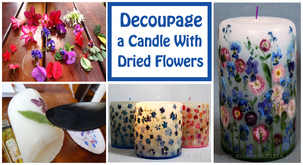 decoupage a candle with dried flowers- DIYscoop.com
