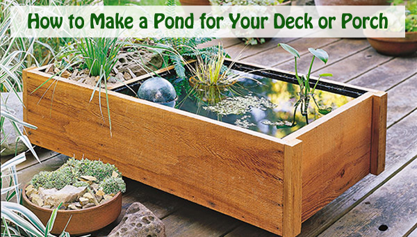 how to make a pond for your deck or porch- DIYscoop.com