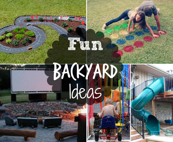 ideas for fun in the backyard